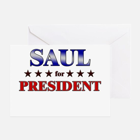 SAUL for president Greeting Card