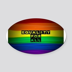 Equality for all . Rainbow art Oval Car Magnet