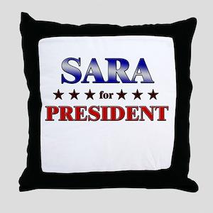 SARA for president Throw Pillow