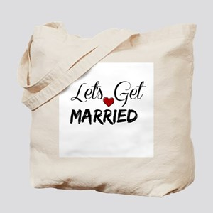 Let's Get Married Tote Bag