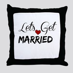Let's Get Married Throw Pillow