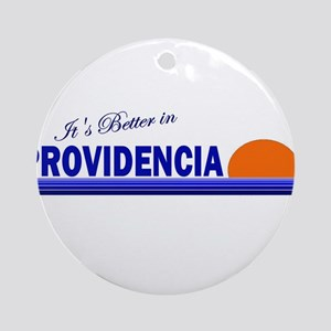 Its Better in Providencia Ornament (Round)