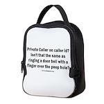 Private Caller ID ? Neoprene Lunch Bag