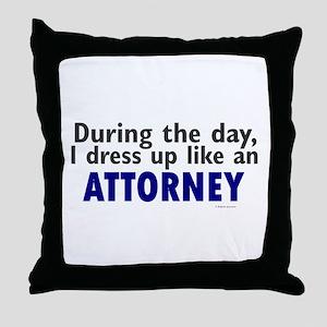 Dress Up Like An Attorney Throw Pillow