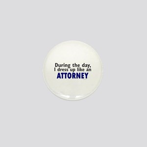 Dress Up Like An Attorney Mini Button