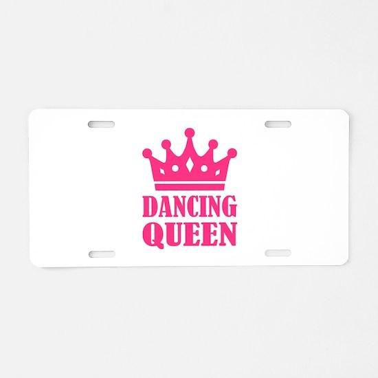 Dancing queen Aluminum License Plate