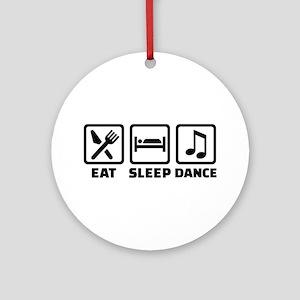 Eat sleep dance Round Ornament