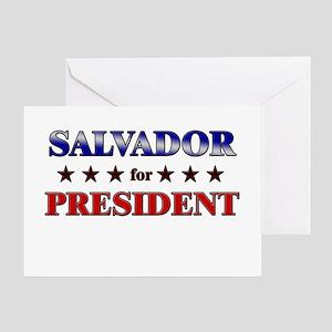 SALVADOR for president Greeting Card