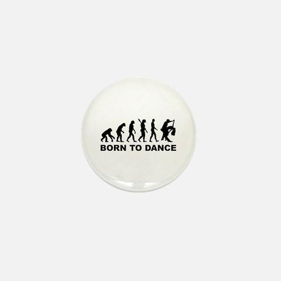 Evolution dancing born to dance Mini Button