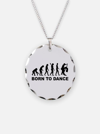 Evolution dancing born to da Necklace