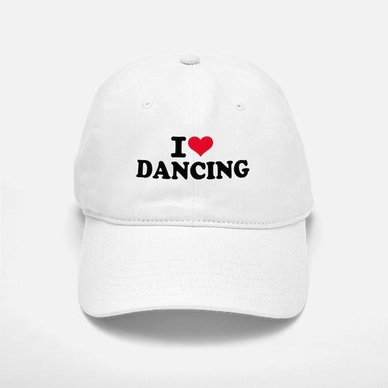 I love dancing Baseball Baseball Cap