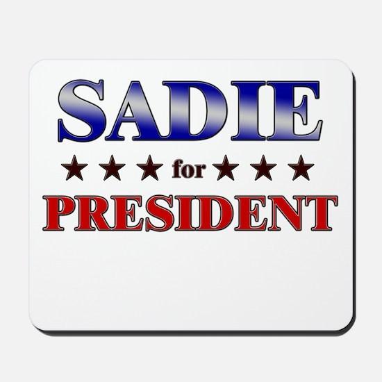SADIE for president Mousepad