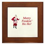 Merry Freakin' Ho Ho! Framed Tile