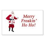 Merry Freakin' Ho Ho! Rectangle Sticker