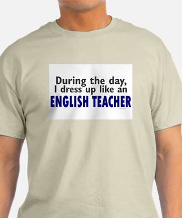 Dress Up Like An English Teacher T-Shirt