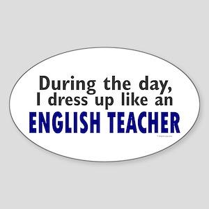 Dress Up Like An English Teacher Oval Sticker