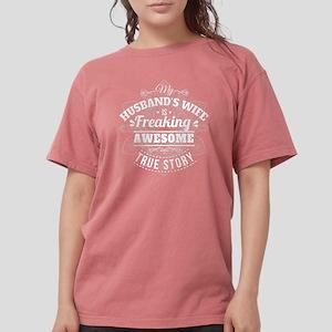 My Husbands Wife Is Freaking Women's Dark T-Shirt