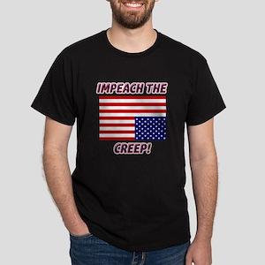 IMPEACH THE CREEP! Dark T-Shirt