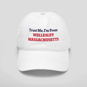 Trust Me, I'm from Wellesley Massachusetts Cap