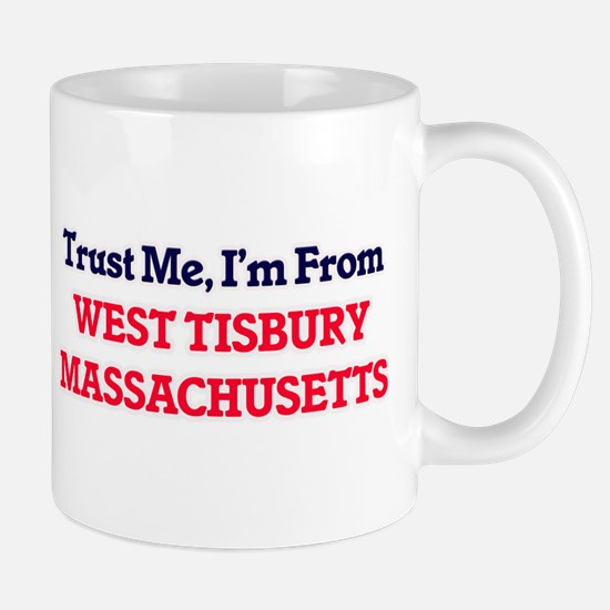 Trust Me, I'm from West Tisbury Massachusetts Mugs
