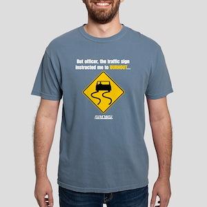 Burnout Traffic Sign 2 T-Shirt