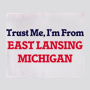 Trust Me, I'm from East Lansing Mich Throw Blanket