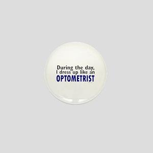 Dress Up Like An Optometrist Mini Button