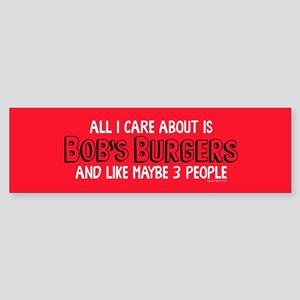 Bob's Burgers Care Bumper Sticker