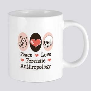Peace Love Forensic Anthropology Mugs