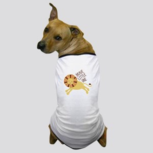 Brave Little One Dog T-Shirt