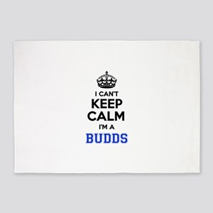 I can't keep calm Im BUDDS 5'x7'Area Rug