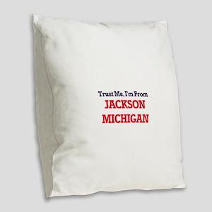 Trust Me, I'm from Jackson Mic Burlap Throw Pillow