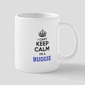 I can't keep calm Im BUGGIE Mugs