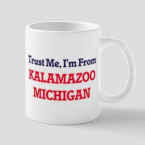 Trust Me, I'm from Kalamazoo Michigan Mugs