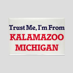 Trust Me, I'm from Kalamazoo Michigan Magnets