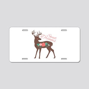 Sweet Dreams Aluminum License Plate