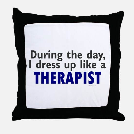 Dress Up Like A Therapist Throw Pillow