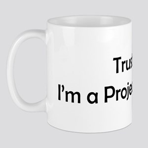 trust_me_blktxt_ Mugs