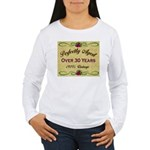Over 30 Years Women's Long Sleeve T-Shirt