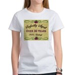 Over 30 Years Women's T-Shirt