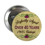 Over 40 Years Button