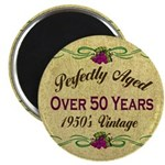 Over 50 Years Magnet