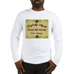 Over 50 Years Long Sleeve T-Shirt