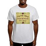 Over 50 Years Light T-Shirt