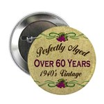 Over 60 Years Button