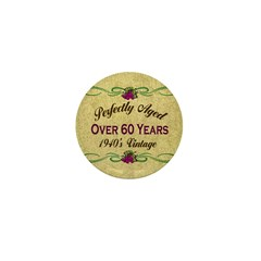 Over 60 Years Mini Button (10 pack)
