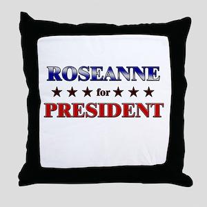 ROSEANNE for president Throw Pillow