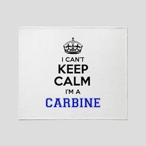 I can't keep calm Im CARBINE Throw Blanket