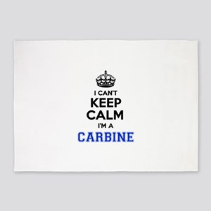 I can't keep calm Im CARBINE 5'x7'Area Rug