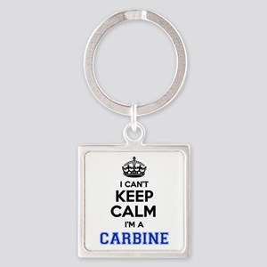 I can't keep calm Im CARBINE Keychains
